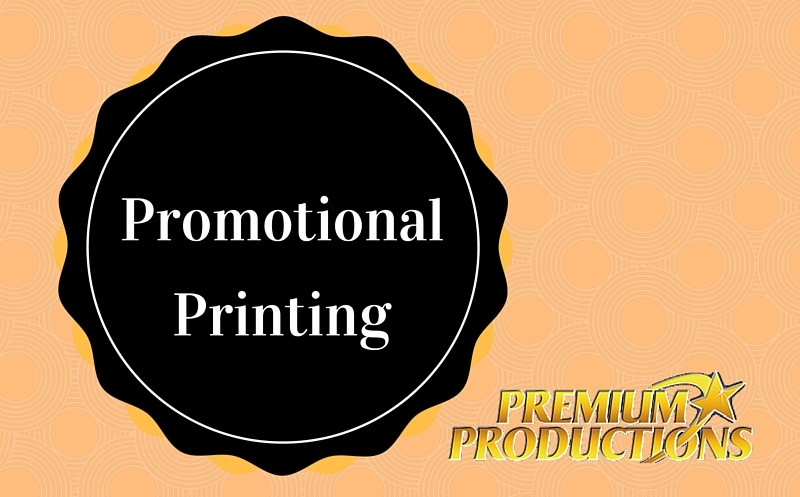 Promotional Printing from Premium Productions